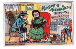 Chromo Publicitaire Chocolat Félix Potin, Chanson « Monsieur Et Madame Denis », Belle époque - Félix Potin