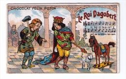Chromo Publicitaire Chocolat Félix Potin, Chanson « Le Roi Dagobert », Belle époque - Félix Potin