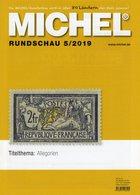 Rundschau MICHEL Briefmarken 5/2019 New 6€ Stamps Of The World Catalogue/magacine Of Germany ISBN 978-3-95402-600-5 - Topics