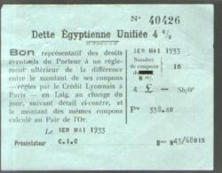Bon Au Porteur - Dette Egyptienne Unifiée 4 % - C.I.C. 1-05-1933 - Coupon Réglé Par Le Crédit Lyonnais Paris - Shareholdings