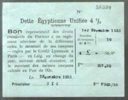Bon Au Porteur - Dette Egyptienne Unifiée 4 % - C.I.C. 1-11-1933 - Coupon Réglé Par Le Crédit Lyonnais Paris - Aandelen