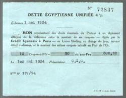 Bon Au Porteur - Dette Egyptienne Unifiée 4 % - C.I.C. 1-05-1934 - Coupon Réglé Par Le Crédit Lyonnais Paris - Shareholdings