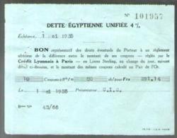 Bon Au Porteur - Dette Egyptienne Unifiée 4 % - C.I.C. 1-05-1935 - Coupon Réglé Par Le Crédit Lyonnais Paris - Aandelen