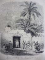 La Porte Baba Ahmed , A Ouergla , Gravure D'aprés Dessin Rouargue 1856  Avec Texte - Documents Historiques