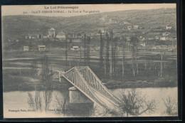 46 -- Saint - Pierre - Toirac -- Le Pont Et Vue Generale - Andere Gemeenten