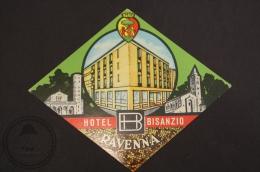 Hotel Bisanzio - Ravenna, Italy - Original Luggage Hotel Label - Sticker - Adesivi Di Alberghi