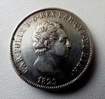 5 LIRE 1829 CARLO FELICE  ITALIA - ARGENT - SILVER. POIDS 25 GR QUALITE - Monnaies Régionales