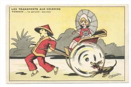 Chromo Indochine Tonkin Carte Postale 14 X 9cm TB Les Transports Aux Colonies Tonkin Pousse-Pousse - Cromos