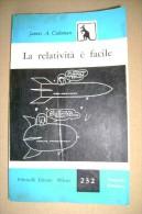 PCD/21 J.A.Coleman LA RELATIVITA´ E´ FACILE Feltrinelli 1957/FISICA - Matematica E Fisica