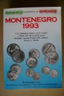 PCD/58 Montenegro MANUALE MONETE ITALIANE 1993/MEDAGLIE ANNUALI PAPALI - Libri & Software