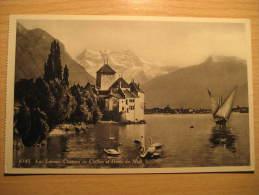 CHILLON Et Montreux Lac Leman Dents Du Midi Mountain Mountains Chateau Castle Post Card Switzerland Suisse - Svizzera