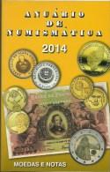 Portuguese 2014 Coins And Banknotes Catalog - Anuário De Numismática 2014 - Matériel