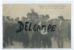 CPA - Circuit De L´est D´aviation - Août 1910 - Aubrun à Son Arrivée Est Porté En Triumphe - Aviateurs