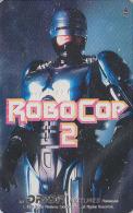 RARE Télécarte Japon - CINEMA Film Science Fiction - ROBOCOP 2 - Japan Movie Phonecard - Kino Telefonkarte - 06 - Film