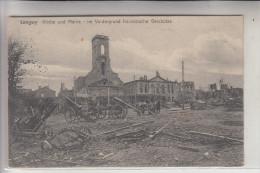 F 54400 LONGWY, Zerstörungen 1.Weltkrieg, Kirche & Mairie, Franz. Geschütze, Deutsche Feldpost, 1914 - Longwy