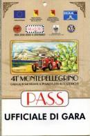 PASS PLASTIFICATO UFFICIALE GARA 41 MONTEPELLEGRINO GARA IN SALITA AUTOSTORICHE NUOVO - Corse Di Auto