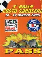 PASS3 RALLY COSTA SARACENA 2006  NUOVO - Corse Di Auto