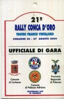 X PASS UFFICIALE GARA  21 RALLY CONCA D'ORO 2000  NUOVO CORLEONE - Corse Di Auto