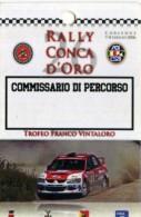 X PASS COMMISSARIO DI PERCORSO RALLY CONCA D'ORO 2006  NUOVO CORLEONE - Altri