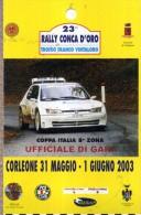 X PASS UFFICIALE GARA  23 RALLY CONCA D'ORO 2003  NUOVO CORLEONE - Corse Di Auto