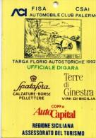 PASS UFFICIALE GARA TARGA FLORIO AUTOSTORICHE 1992   NUOVO - Altri