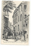 VIEUX-MONTMARTRE--LA RUE CARTOT EN 1840--QUELQUES TYPES DE L EPOQUE--d Apres Une Eau-forte--NON ECRITE-- - France