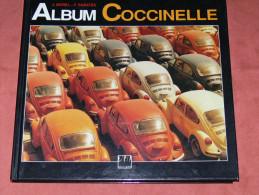 ALBUM COCCINELLE  HISTOIRE DE LA VOITURE VOLKSWAGEN DEPUIS SES ORIGINES EDITIONS EPA / 1994 - Auto