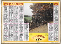 CALENDRIER - ALMANACH DES POSTES ET DES TELEGRAPHES - ANNEE 1974 - Chasseur - Big : 1971-80