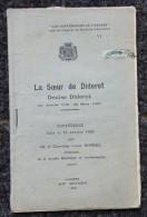 """ LA SOEUR DE DIDEROT : DENISE DIDEROT ""  (1925) LANGRES - Champagne - Ardenne"