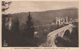 Savoie Pittoresque  (73) L´Ancien Et Le Nouveau Pont De La Caille - Le Chatelard
