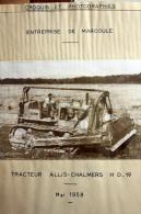 Fiche Technique CITRA D'un TRACTEUR ALLIS CHALMERS H.D 19 - Entreprise De Marcoule 1958 - Machines