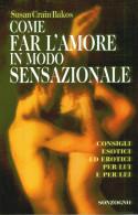 COME FARE L' AMORE IN MODO SENSAZIONALE - Health & Beauty