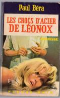 FLEUVE NOIR ANGOISSE N° 249 PAUL BERA. LES CROCS D'ACIER DE LEONOX.  E.O. Voir Description. - Fantastique