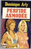 FLEUVE NOIR ANGOISSE N° 250 DOMINIQUE ARLY. PERFIDE ASMODEE.  E.O. Voir Description. - Fantasy