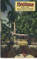 CUBA - TROPICANA NIGHT CLUB - Cuba