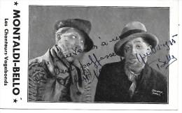 """""""MONTALDI-BELLO"""" - Les Chanteurs Vagabonds - Autographe - Chanteurs & Musiciens"""
