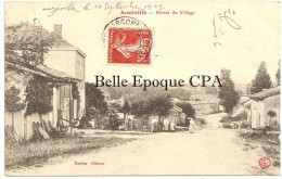 55 - AUZEVILLE - Entrée Du Village +++ Bertin édit. +++ Vers Montreuil-sous-Bois, 1909 +++ RARE / JAMAIS Sur Delcampe - France