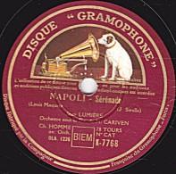 "78 Trs - DISQUE ""GRAMOPHONE"" K-7768 - état EX - JEAN LUMIERE -  NAPOLI - AU GRE DE MA BARQUE - 78 Rpm - Schellackplatten"