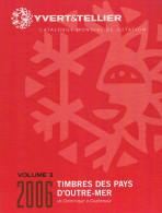 CATALOGUE Y Et T  PAYS D´OUTREMER  De  DOMINIQUE à GUATEMALA  (volume 3) - Catalogues De Cotation
