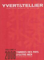 CATALOGUE Y Et T  PAYS D´OUTREMER  De  GUINEE BISSAU  à LESOTHO  (volume 4) - Catalogues De Cotation