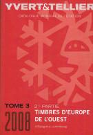 CATALOGUE Y Et T   EUROPE DE L´OUEST  (2 Ieme Partie) ESPAGNE à LUXEMBOURG - Catalogues De Cotation