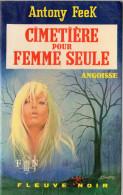 FLEUVE NOIR ANGOISSE N° 259 ANTONY FEEK. CIMETIERE POUR FEMME SEULE.  E.O. Voir Description. - Fantastique