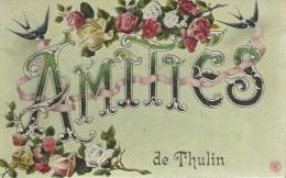 Thulin - Amitiés De ... - Jolie Carte Fantaise - 1913 ( Voir Verso ) - Hensies