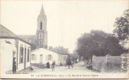 LA BERNERIE - La Rue De La Gare Et L´Eglise - La Bernerie-en-Retz