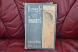 BEVERLY  OF  GRAUSTARK  1904 - Livres, BD, Revues