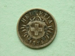 1874 B - 5 RAPPEN / KM 5 ( Uncleaned - For Grade, Please See Photo ) ! - Suisse