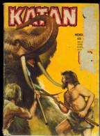 KATAN N° 68 Année 1969 :  Combats Dans Les Glaces  Edition Artima - Arédit & Artima