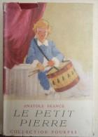 Collection Pourpre - Anatole France - Le Petit Pierre - - Bücher, Zeitschriften, Comics
