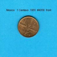 MEXICO   1  CENTAVO  1955  (KM # 417) - Mexique