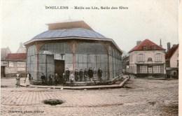 DOULLENS - Halle Au Lin , Salle Des Fêtes-  (Colorisée) - Doullens